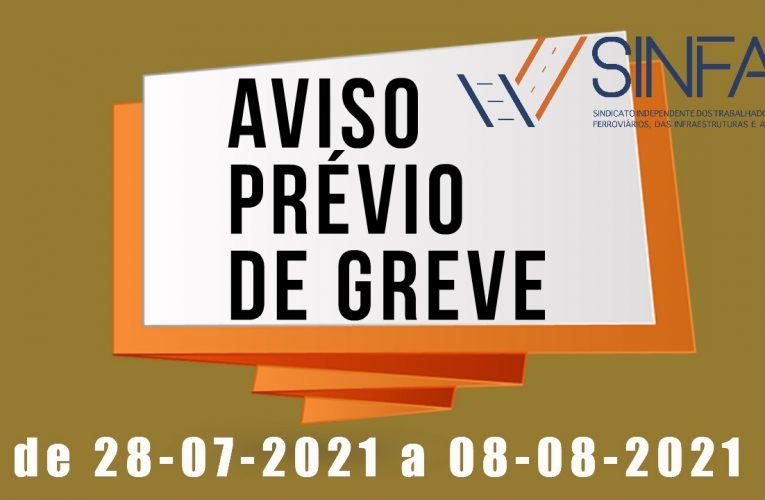 # Aviso Prévio de Greve de 28-07-2021 a 08-08-2021 #